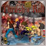 Thrash'n Roll
