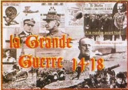 La Grande Guerre 14 - 18