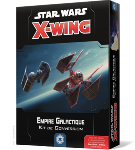 Star Wars : X-Wing 2.0 : Empire Galactique - Kit de Conversion