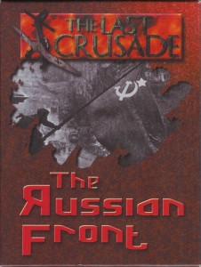 The Last Crusade : Russian Front