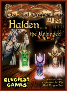 The Red Dragon Inn : Allies - Halden the Unhinged