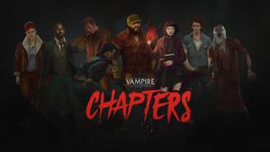 Vampire La Mascarade - Chapters