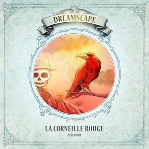 """DREAMSCAPE - EXTENSION """"LA CORNEILLE ROUGE"""