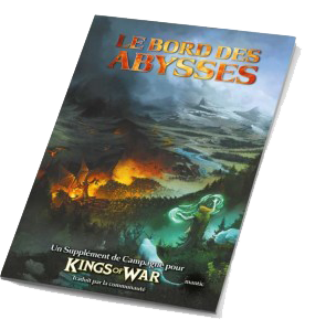Kings of War : Le bord des Abysses