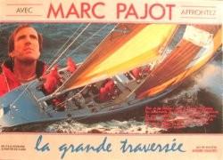 Marc Pajot - La Grande Traversée