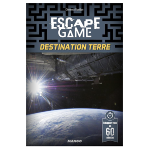 Escape Game 8 - Destination Terre