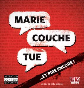 Marie Couche Tue... et pire encore !