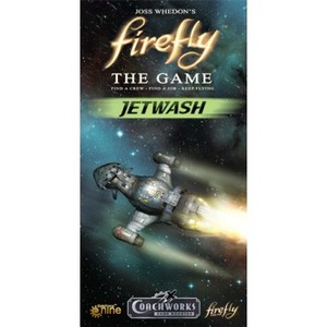 Firefly : The Game - Jetwash Expansion