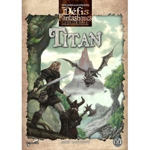 Défis Fantastiques - Jeu de Rôle : Titan
