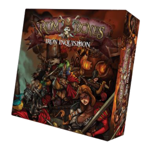Rum & Bones Second Tide : Iron Inquisition