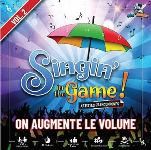 Singin' in the Game! (vol 2) : On augmente le volume
