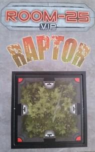 Room 25  - VIP :  Tuile promo Raptor