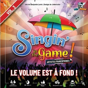 Singin' in the Game! (vol 3) : Le volume est à fond !