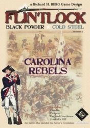 Flintlock : Black Powder, Cold Steel - Carolina Rebels