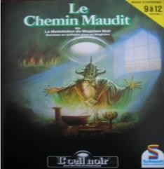 L'Œil Noir - Le Chemin Maudit (Schmidt)