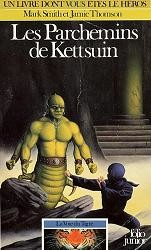 Les Parchemins de Kettsuin