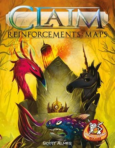 Claim: Reinforcements – Maps