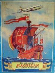 Les Voyages de Magellan aux Temps Modernes