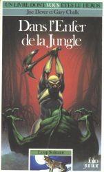 Dans l'Enfer de la Jungle