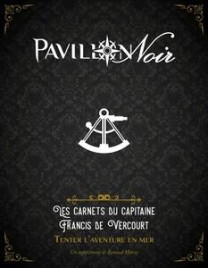 Pavillon Noir 2 - Les Carnets du capitaine Francis de Vercourt
