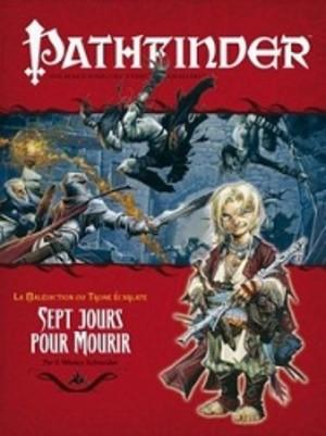 Pathfinder : 08. Sept jours pour mourir