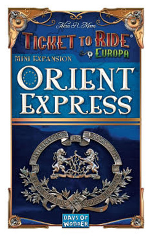 "Aventuriers du Rail Europe - Extension ""Orient Express"""