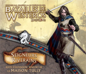 Batailles de Westeros : Seigneurs Riverains