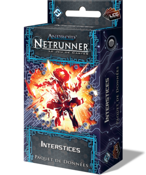 Android Netrunner : Interstices (extension)