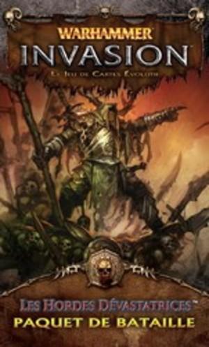 Warhammer Invasion : Les Hordes Devastatrices