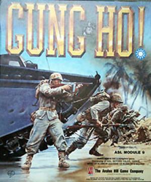 ASL : Gung Ho