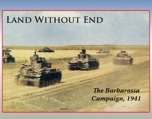 Land Without End : The Barbarossa Campaign