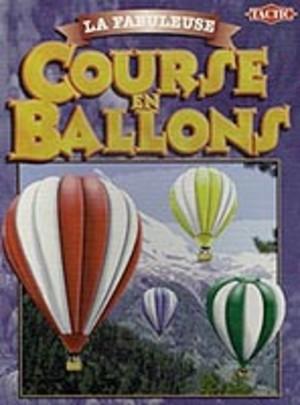 La Fabuleuse Course en Ballons