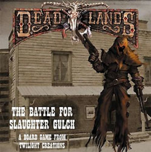 The Battle for Slaughter Gulch