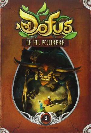 Dofus - Livre 2 - Le fil Pourpre