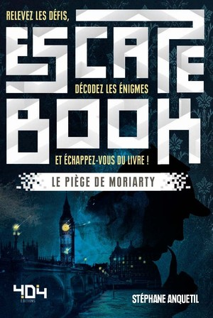 Escape Book : Le Piège de Moriarty