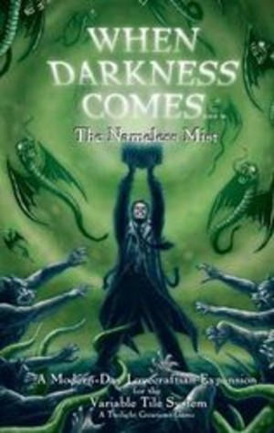 When Darkness Comes : The Nameless Mist