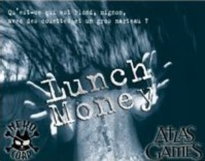 Lunch Money (version française)