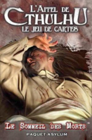 L'Appel de Cthulhu JCE : Le Sommeil Des Morts