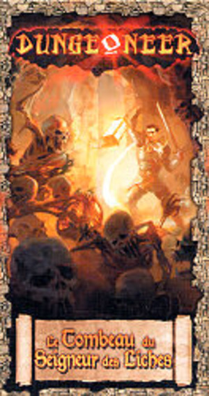 Dungeoneer : Le Tombeau du Seigneur des Liches