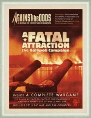 A Fatal Attraction : The Gallipoli Campaign