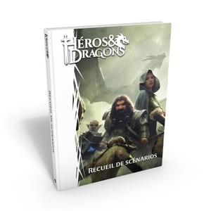 Héros & Dragons :  Recueil de scénarios