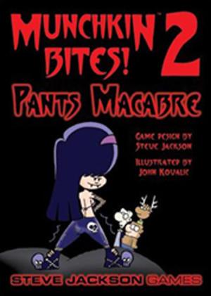 Munchkin Bites! 2 : Pants Macabre