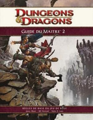 Dungeons & dragons 4 : Guide du Maître 2