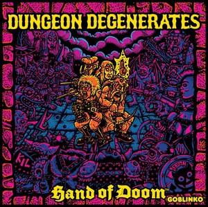 Dungeon Degenerates - Hand of Doom