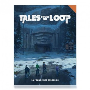 Tales From The Loop - France 80