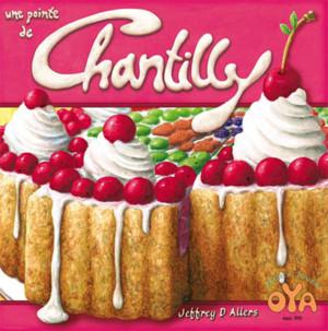 Avec une pointe de Chantilly