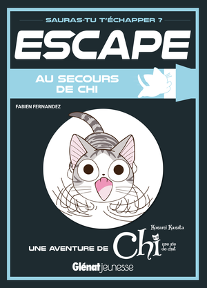 Escape - Au Secours de Chi