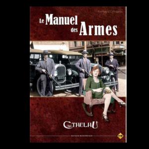 L'Appel de Cthulhu V6 - Le Manuel des Armes