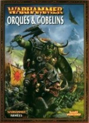 Warhammer : Orques & Gobelins