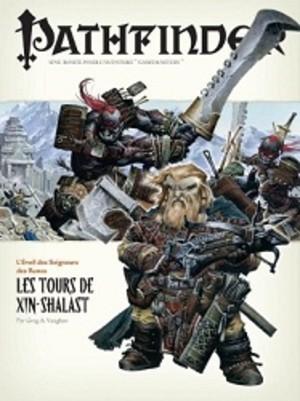 Pathfinder : 06. Les Tours de Xin-Shalast